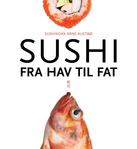 Sushi - Fra Hav til Fat